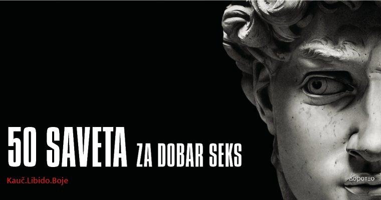 50 SAVETA ZA DOBAR SEKS