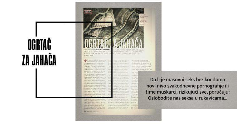 KONDOM / OGRTAČ ZA JAHAČA (Esquire, decembar 2016)