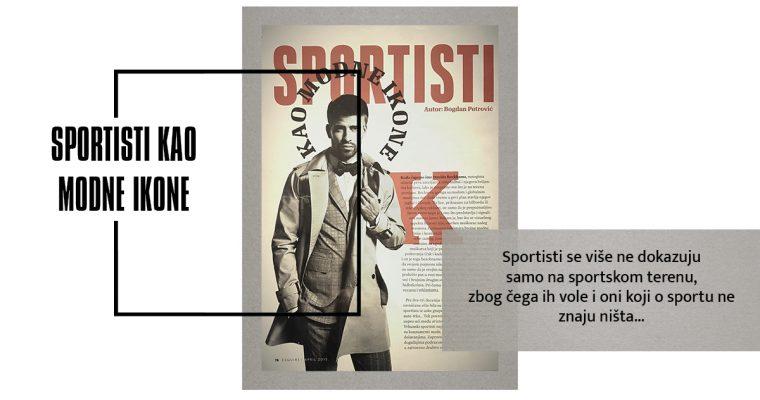 SPORTISTI KAO MODNE IKONE (Esquire, april 2015)