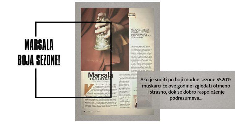 MARSALA – ODAKLE SE ZNAMO? (Esquire, april 2015)